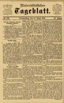 Niederschlesisches Tageblatt, no 133 (Donnerstag, den 11. Juni 1885)