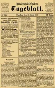Niederschlesisches Tageblatt, no 143 (Dienstag, den 23. Juni 1885)