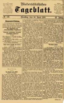Niederschlesisches Tageblatt, no 149 (Dienstag, den 30. Juni 1885)
