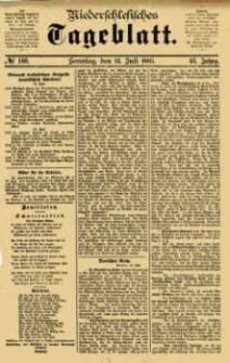 Niederschlesisches Tageblatt, no 160 (Sonntag, den 12. Juli 1885)