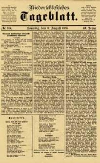 Niederschlesisches Tageblatt, no 184 (Sonntag, den 9. August 1885)