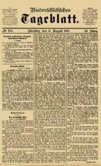 Niederschlesisches Tageblatt, no 185 (Dienstag, den 11. August 1885)