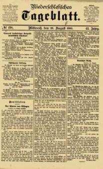 Niederschlesisches Tageblatt, no 198 (Mittwoch, den 26. August 1885)