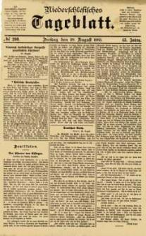 Niederschlesisches Tageblatt, no 200 (Freitag, den 28. August 1885)