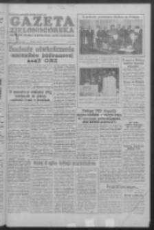 Gazeta Zielonogórska : organ KW Polskiej Zjednoczonej Partii Robotniczej R. IV Nr 152 (28 czerwca 1955)