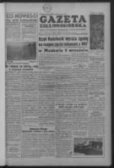 Gazeta Zielonogórska : organ KW Polskiej Zjednoczonej Partii Robotniczej R. IV Nr 198 (20/21 sierpnia 1955)