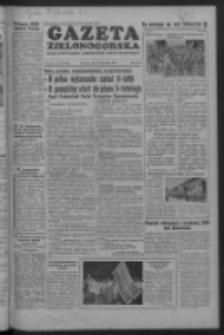 Gazeta Zielonogórska : organ KW Polskiej Zjednoczonej Partii Robotniczej R. IV Nr 226 (22 września 1955)