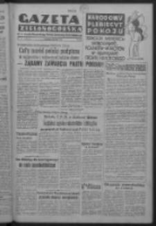 Gazeta Zielonogórska : organ Komitetu Wojewódzkiego Polskiej Zjednoczonej Partii Robotniczej R. IV Nr 131 (13 maja 1951). - Wyd. ABCD