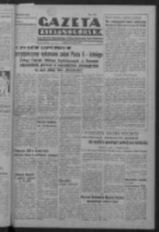 Gazeta Zielonogórska : organ Komitetu Wojewódzkiego Polskiej Zjednoczonej Partii Robotniczej R. IV Nr 179 (30 czerwca 1951). - Wyd. ABC
