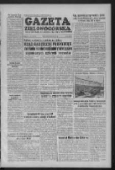 Gazeta Zielonogórska : organ KW Polskiej Zjednoczonej Partii Robotniczej R. III Nr 186 (6 sierpnia 1954)