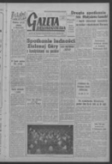 Gazeta Zielonogórska : organ KW Polskiej Zjednoczonej Partii Robotniczej R. VI Nr 12 (15 stycznia 1957). - Wyd. A