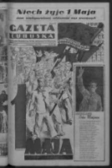 Gazeta Lubuska : organ Komitetu Wojewódzkiego Polskiej Zjednoczonej Partii Robotniczej R. III Nr 119 (1 maja 1950). - Wyd. ABCD