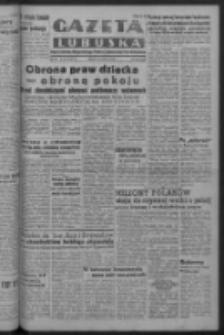 Gazeta Lubuska : organ Komitetu Wojewódzkiego Polskiej Zjednoczonej Partii Robotniczej R. III Nr 154 (6 czerwca 1950). - Wyd. ABCDEFG