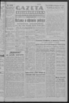Gazeta Zielonogórska : organ Komitetu Wojewódzkiego Polskiej Zjednoczonej Partii Robotniczej R. I Nr 713 [właśc. 134] (17 grudnia 1950). - Wyd. ABCD