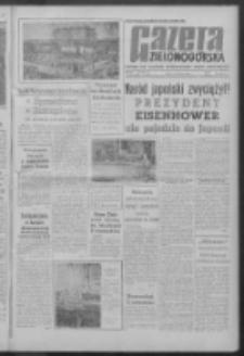 Gazeta Zielonogórska : organ KW Polskiej Zjednoczonej Partii Robotniczej R. IX Nr 143 (17 czerwca 1960). - Wyd. A