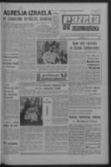 Gazeta Zielonogórska : organ KW Polskiej Zjednoczonej Partii Robotniczej R. XVI Nr 133 (6 czerwca 1967). - Wyd. A