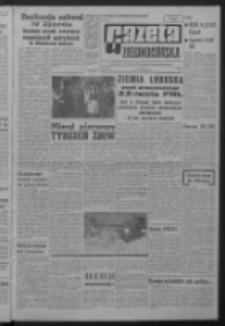 Gazeta Zielonogórska : organ KW Polskiej Zjednoczonej Partii Robotniczej R. XIII Nr 169 (17 lipca 1964). - Wyd. A