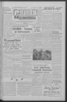 Gazeta Zielonogórska : organ KW Polskiej Zjednoczonej Partii Robotniczej R. XII Nr 219 (16 września 1963). - Wyd. A