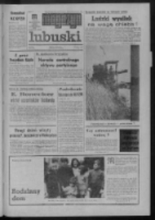 Gazeta Zielonogórska : magazyn lubuski : organ Komitetu Wojewódzkiego PZPR w Zielonej Górze R. XXII Nr 184 (4/5 sierpnia 1973). - Wyd. A