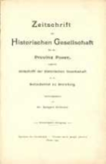 Zeitschrift der Historischen Gesellschaft für die Provinz Posen, zugleich Zeitschrift der Historischen Gesellschaft für den Netzedistrikt zu Bromberg, Jg. 20 (1905)