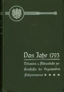 Das Jahr 1793 : Urkunden und Aktenstücke zur Geschichte der Organisation Südpreussens