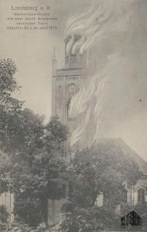 Gorzów Wlkp. / Landsberg a. W.; Concordein-Kirche mit dem durch Blitzstrahl zerstörten Turm