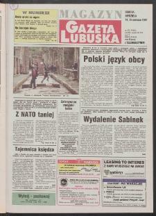Gazeta Lubuska : magazyn R. XLV [właśc. XLVI], nr 137 (14/15 czerwca 1997). - Wyd. 1
