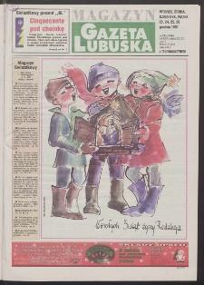 Gazeta Lubuska : magazyn R. XLVI, nr 298 (23/24/25/26 grudnia 1997). - Wyd. 1