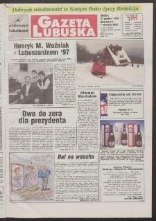 Gazeta Lubuska R. XLVI, nr 302 (31 grudnia 1997 - 1 stycznia 1998). - Wyd. 1