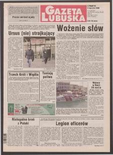 Gazeta Lubuska R. XLVIII [właśc. XLIX], nr 4 (6 stycznia 2000). - Wyd. A