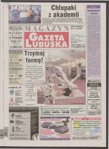 Gazeta Lubuska : magazyn R. XLVIII [właśc. XLIX], nr 117 (20/21 maja 2000). - Wyd. A