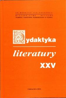 Dydaktyka Literatury, t. 25 - spis treści
