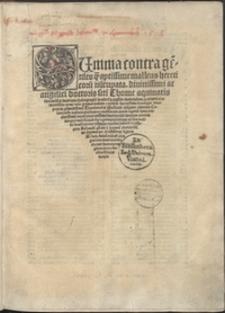Summa contra ge[n]tiles q[uam] aptissime malleus hereticoru[m] nu[n]cupata, diuinissimi ac angelici doctoris s[an]cti Thome aquinatis ...