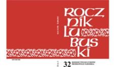 Rocznik Lubuski (t.32, cz.1): Dziedzictwo kulturowe Środkowego Nadodrza