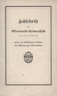 Festschrift zum Oderwald-Heimatfest am 22. und 23 Juni 1929: Feier des 500 jährigen Besitzes des Grünberger Oderwaldes