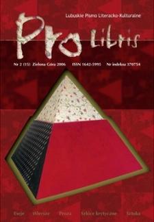 Pro Libris: Lubuskie Pismo Literacko-Kulturalne, nr 2 (2006)