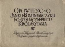 Opowieść o Janku Kominiarczyku i o dymiącym piecu króla Stasia [2]