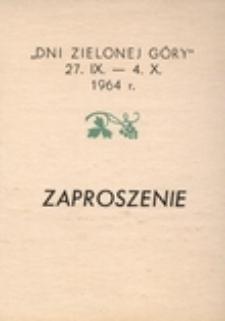 """""""Dni Zielonej Góry"""" 27. IX. - 4. X. 1964 r.: zaproszenie"""