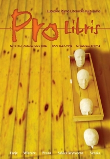 Pro Libris: Lubuskie Pismo Literacko-Kulturalne, nr 3 (2006)