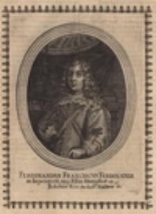 Ferdinandus Franciscus Ferdinandi III. Imperatoris Aug. Fillius Hungariae et Bohemiae Rex Archid. Austriae etc.
