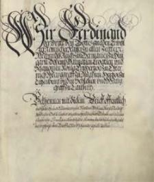 Wir Ferdinand der Dritte... [Potwierdzenie przywilejów dla miasta Góra przez cesarza Ferdynanda III]