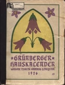Grünberger Hauskalender: Heimatkalender für die Kreise Grünberg und Freystadt auf das Jahr 1926