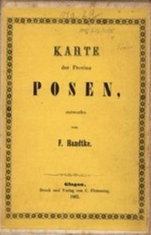 Karte der Provinz Posen [Dokument kartograficzny]