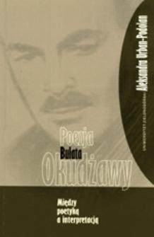 Poezja Bułata Okudżawy: między poetyką a interpretacją