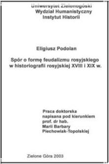 Spór o formę feudalizmu rosyjskiego w historiografii rosyjskiej XVIII i XIX wieku