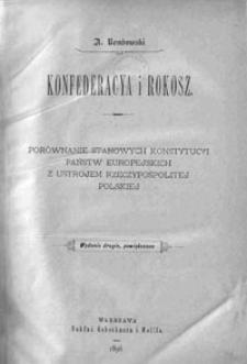 Konfederacya i rokosz: porównanie stanowych konstytucyi państw europejskich z ustrojem Rzeczypospolitej Polskiej