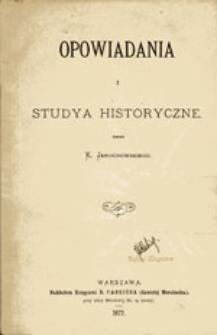 Opowiadania i studya historyczne