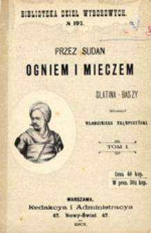 Przez Sudan ogniem i mieczem: tom I