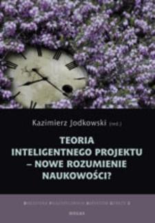 Teoria inteligentnego projektu - nowe rozumienie naukowości?