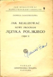 Jak realizować nowy program języka polskiego, część pierwsza